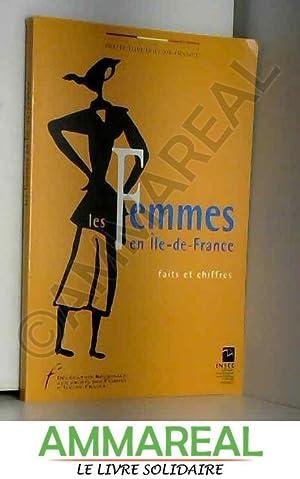 Les femmes en Île-de-France : Faits et: Délégation régionale aux