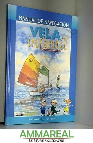 Vela Infantil - Manual de Navegacion: J. CATHELINEAU