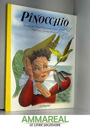 Pinocchio raconté par Franz Weyergans d'après Collodi.: Franz Weyergans et