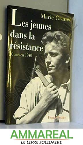 JEUNES DANS LA RESISTANCE: MARIE GRANET