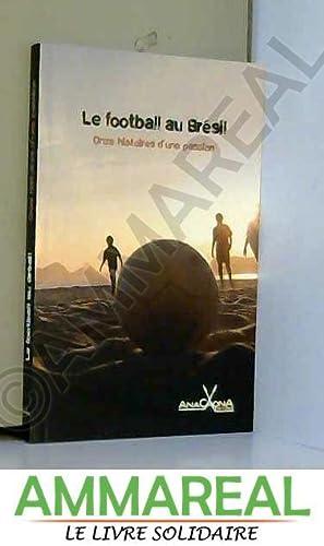 Le Football au Bresil : Onze Histoires: Luis-Fernando Verissimo, Luiz