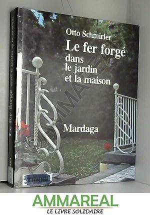 Charmant Le Fer Forgé Dans Le Jardin Et: Otto Schmirler