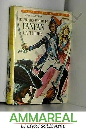 Les premiers exploits de Fanfan la Tulipe.: MURAY Jean