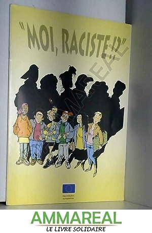 Moi, raciste !?: Direction générale Information