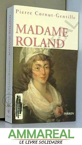 Madame Roland: Pierre Cornut Gentille