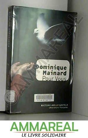 Pour Vous: Dominique Mainard