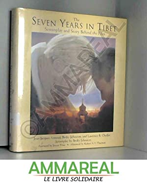 The Seven Years in Tibet: Screenplay and: Jean-Jacques Annaud
