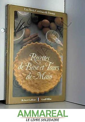 Les 3 cuisines de France - Recettes: Martine Joly -