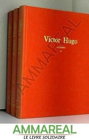 """ROMANS """"L'INTEGRALE"""" - EN 3 TOMES : HUGO VICTOR"""