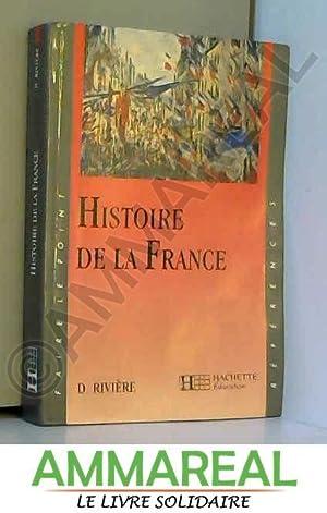 Faire le point: Histoire de la France: Daniel Rivière