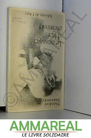 Le message d'Igor Strawinsky: Théodore Strawinsky