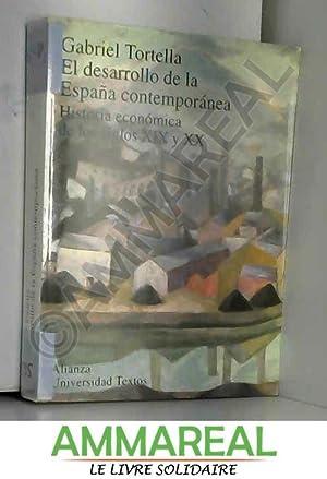 El desarrollo de la España contemporánea: Historia: GABRIEL TORTELLA CASARES