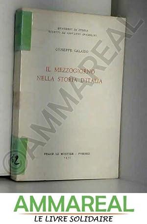 Il Mezzogiorno nella storia d'Italia. Coll. Quaderni: GALASSO Giuseppe.