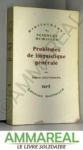 Problemes de linguistique generale I: Benveniste Emile
