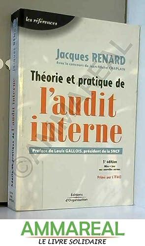 Théorie et pratique de l'audit interne: Jacques Renard, Jean-Michel