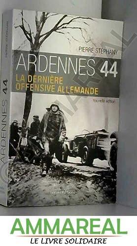 Ardennes 44, édition 2013: La dernière offensive: Pierre Stéphany