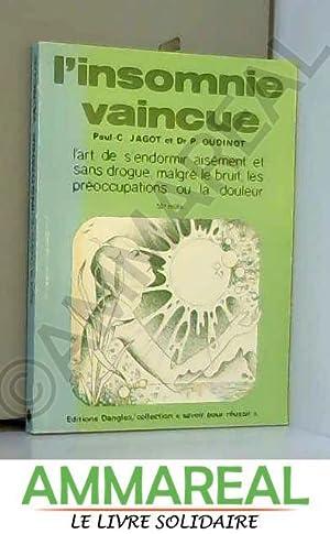 L'Insomnie vaincue : L'art de s'endormir aisément,: Paul-Clément Jagot et