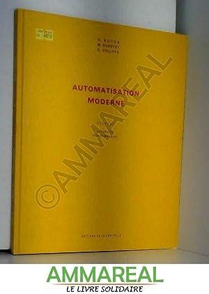 Automatisation moderne : GRAFCET, automates programmables: Henri Boyer, Maurice