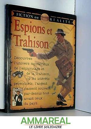Espions et Trahison - Fiction ou réalité: Stewart Ross