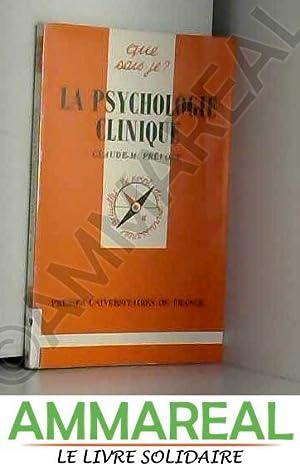 La psychologie clinique: Claude-M. Prévost et