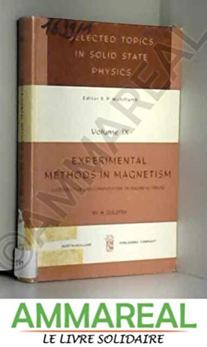 Experimental Methods in Magnetism 1. Generation and: H Zijlstra