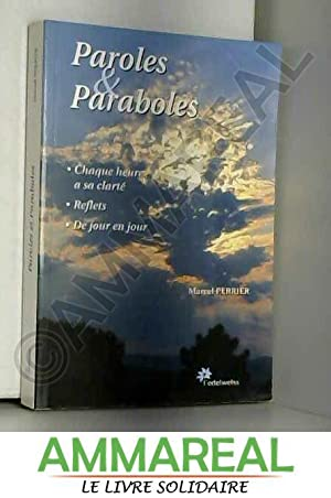 Paroles et paraboles: Marcel Perrier