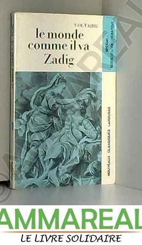 Le monde comme il va - Zadig: Voltaire