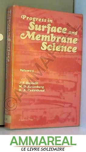 Progress in Surface and Membrane Science: v.: J. F. Danielli