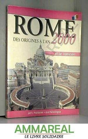 Rome des Origines a l'an 2000(Rome from: N/A