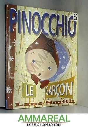 Pinocchio, le garçon : Ou Incognito à: Lane Smith, Molly