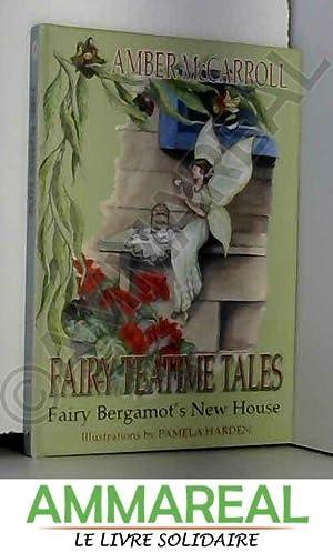 Fairy Bergamot's New House: Amber McCarroll et