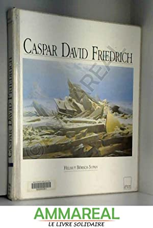 Caspar David Friedrich: Helmut Börsch-Supan et