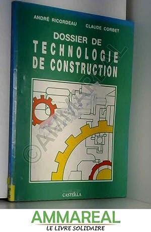 Dossier de technologie de construction : CAP,: André Ricordeau