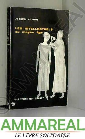 Les intellectuels au Moyen Age: Jacques (1924-) Le