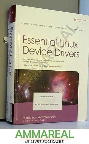 Essential Linux Device Drivers: Sreekrishnan Venkateswaran