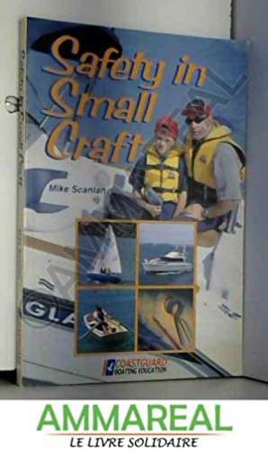 Safety in Small Craft: Mike Scanlan