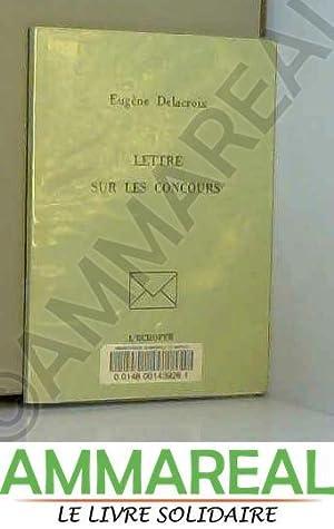 Lettre sur les concours: Eugène Delacroix