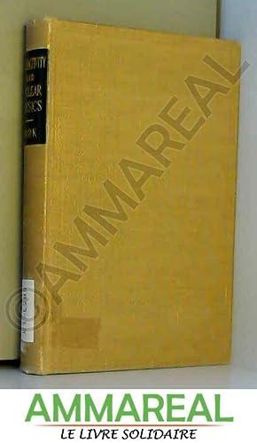 Radioactivity & Nuclear Physics 3RD Edition: James M Cork