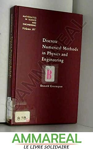 Discrete numerical methods in physics and engineering