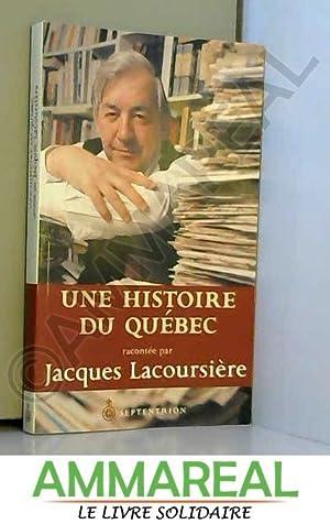 Une histoire du Québec: Jacques Lacoursière