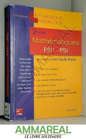 Mathématiques 2e année PSI*, PSI : Licences: Jean-Claude Martin, Hervé