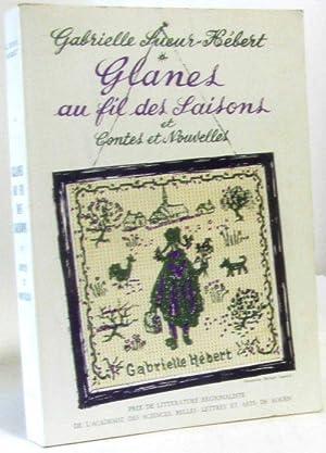Glanes au fil des saisons Et Contes: Gabrielle Sueur-Hébert