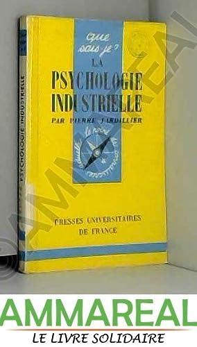 La Psychologie Industrielle: Pierre Jardillier