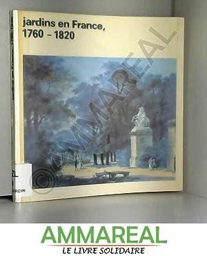 JARDINS EN FRANCE, 1760-1820.: COLLECTIF