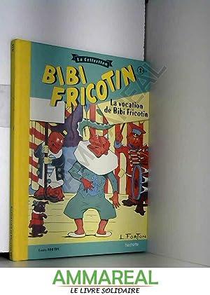 La vocation de Bibi Fricotin: Forton Louis
