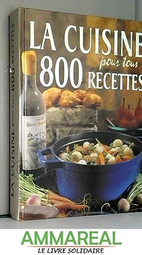 9783907498866 La Cuisine Pour Tous 800 Recettes Abebooks