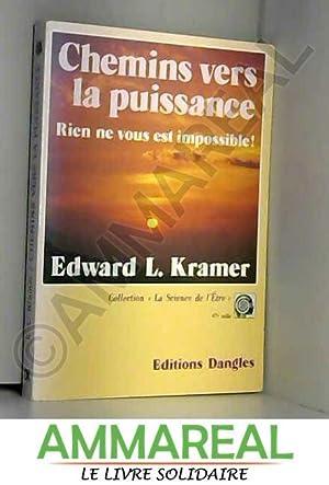 Chemins vers la puissance: Kramer (Edward L.)