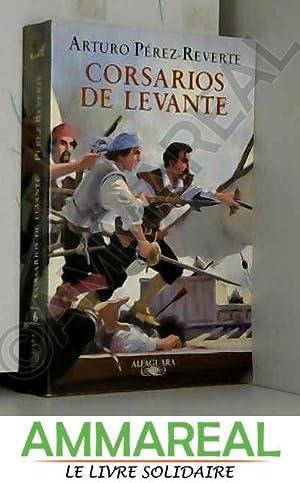 Corsarios de Levante: ARTURO PEREZ-REVERTE