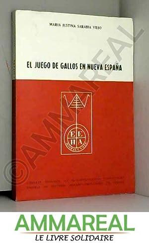 EL JUEGO DE GALLOS EN NUEVA ESPANA: MARIA JUSTINA SARABIA