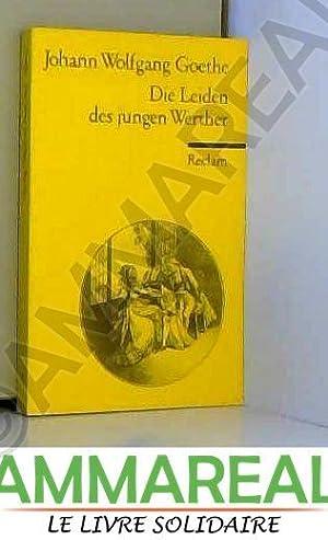 Die Leiden des jungen Werther: Johann Wolfgang von